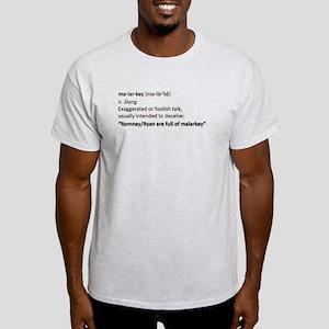 Malarkey Light T-Shirt