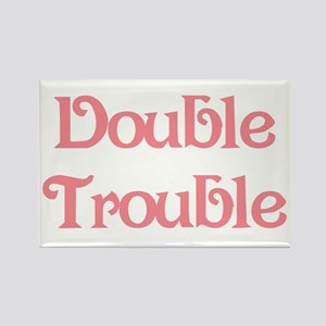 Double Trouble Pink Rectangle Magnet