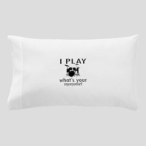 Cool Drums Designs Pillow Case
