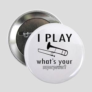 "Cool Trombone Designs 2.25"" Button"