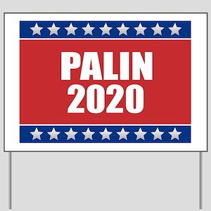 Sarah Palin 2020 Yard Sign