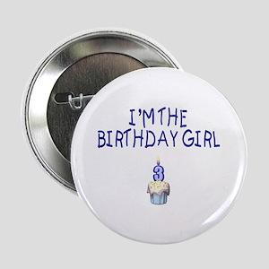 Birthday Girl 3 Button