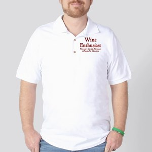 Wine enthusiast enthusiastic Golf Shirt