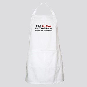 I rub my meat for two minutes Apron