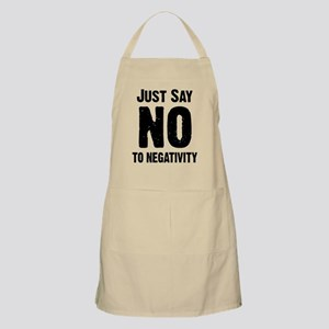Just say no to negativity Apron