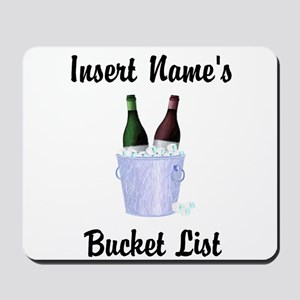 Insert Name Personalized Wine Bucket List Mousepad
