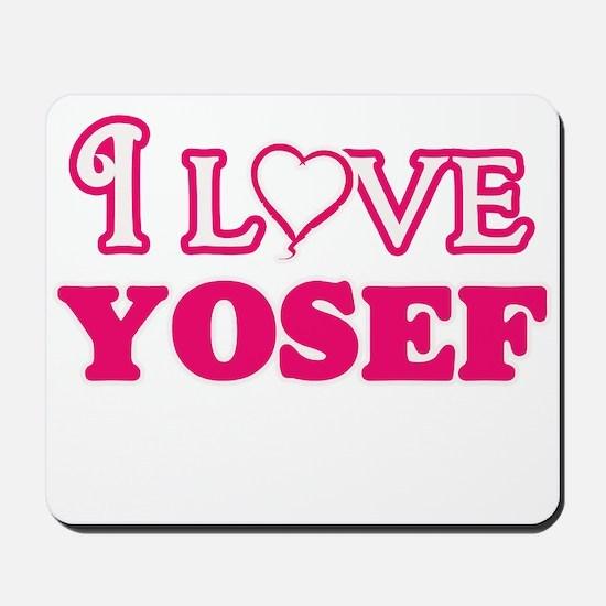 I Love Yosef Mousepad