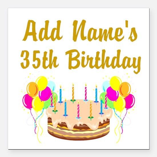 "HAPPY 35TH BIRTHDAY Square Car Magnet 3"" x 3"""