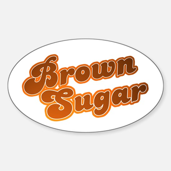 Brown Sugar Oval Decal