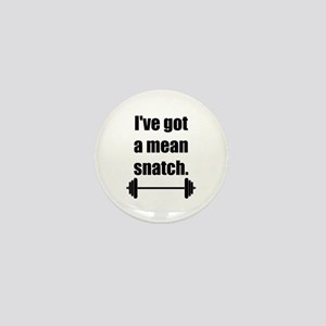 Mean Snatch Mini Button
