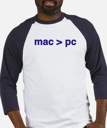 mac > pc - Baseball Jersey