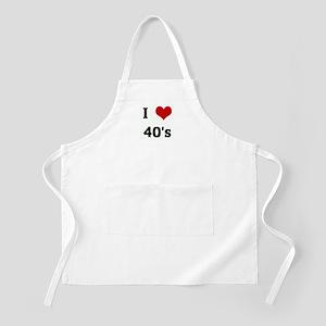 I Love 40's BBQ Apron
