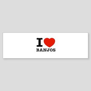 I Love Banjos Sticker (Bumper)