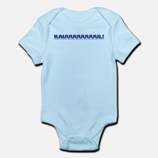 RAUUULLLL! Infant Bodysuit