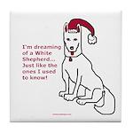 Dreaming of a White Shepherd Tile Coaster