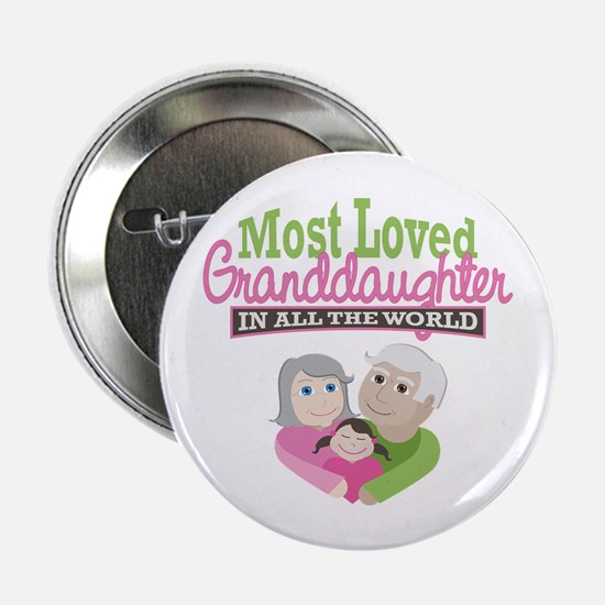 """Most Loved Granddaughter 2.25"""" Button"""