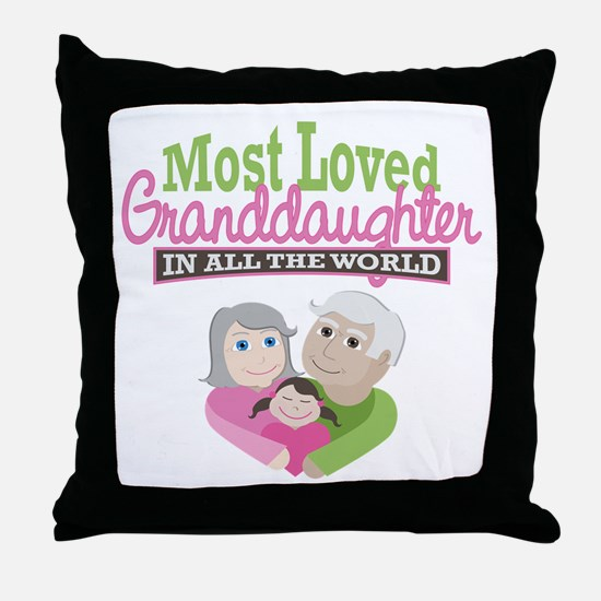 Most Loved Granddaughter Throw Pillow