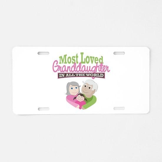 Most Loved Granddaughter Aluminum License Plate