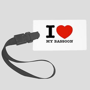 I Love Bassoons Large Luggage Tag
