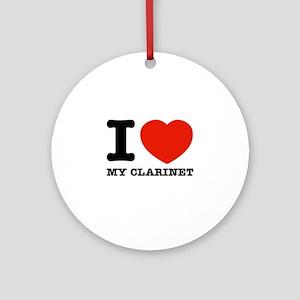 I Love My Clarinet Ornament (Round)