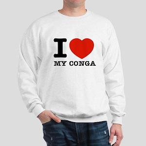I Love My Conga Sweatshirt