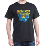 Inclusion Power Black or Dark Color T-Shirt
