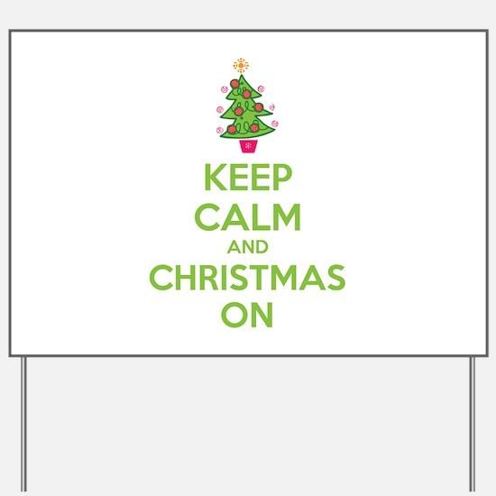 Keep calm and christmas on Yard Sign