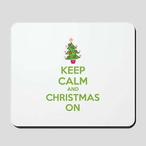 Keep calm and christmas on Mousepad