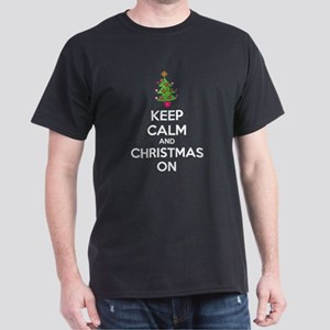 Keep calm and christmas on Dark T-Shirt