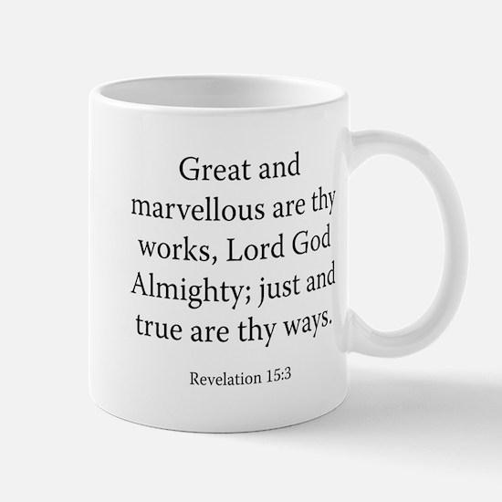 Revelation 15:3 Mug