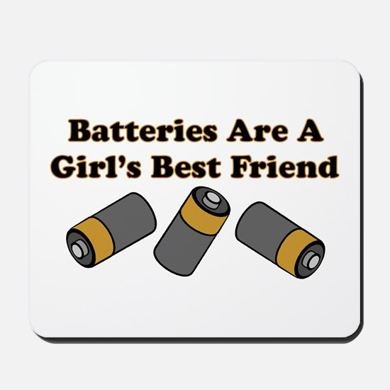 Batteries Are A Girl's Best F Mousepad