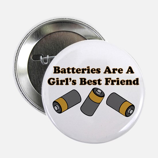 Batteries Are A Girl's Best F Button