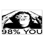 Evolution, Chimp: 98% You Sticker (Rectangle)