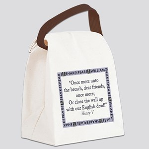 Once More Unto The Breach Canvas Lunch Bag