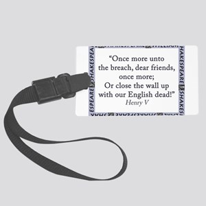 Once More Unto The Breach Luggage Tag
