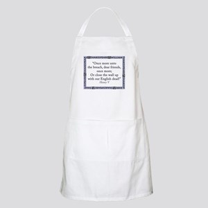 Once More Unto The Breach Light Apron