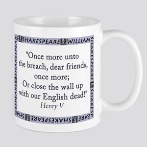 Once More Unto The Breach Mugs