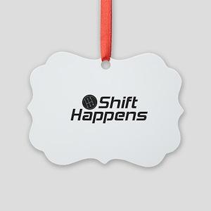 Shift Happens Picture Ornament