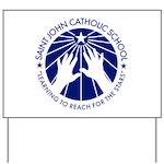 Saint John Catholic School Seal Yard Sign