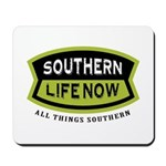 Southern Life Now Mousepad