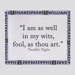 I Am As Well In My Wits Throw Blanket