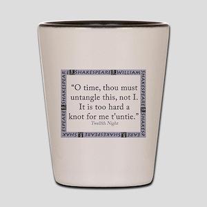O Time, Thou Must Untangle This Shot Glass