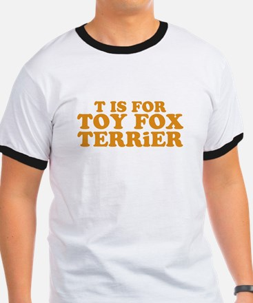 """""""T is for Toy Fox Terrier"""" T"""