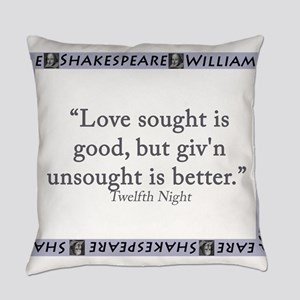 Love Sought Is Good Everyday Pillow