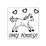 OHMYGODPONIES Square Sticker 3