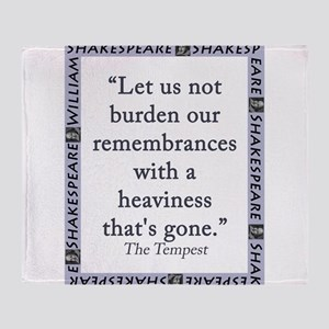 Let Us Not Burden Our Remembrances Throw Blanket