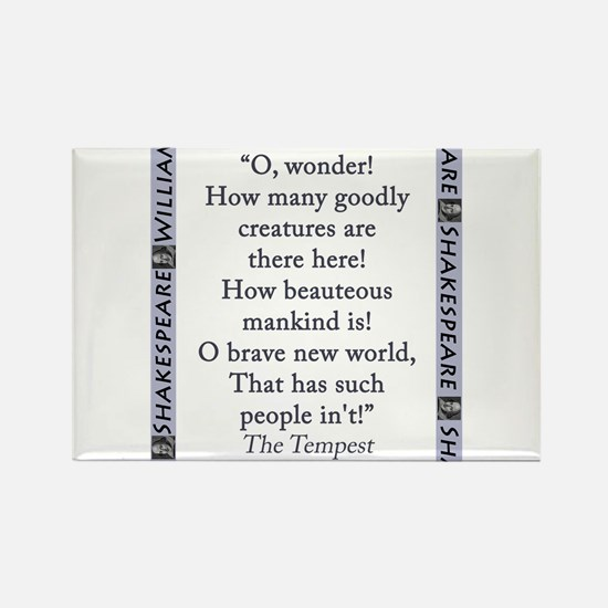 O, Wonder! How Many Goodly Creatures Magnets