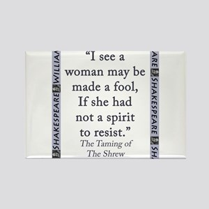 Taming Shrew Quotes Magnets Cafepress