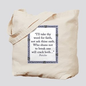 Ill Take Thy Word For Faith Tote Bag