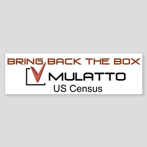 Mulatto Census Bumper Sticker